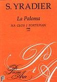Okładka: Yradier Sebastián, La Paloma (Gołąb) na głos i fortepian