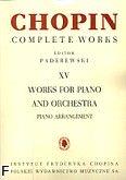 Okładka: Chopin Fryderyk, Utwory na fortepian i orkiestrę (wyciąg fortepianowy)