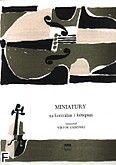 Okładka: Gadziński Wiktor, Miniatury zbiór krótkich utworów w łatwym opracowaniu
