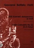 Okładka: Viotti Giovanni Battista, XXII Koncert skrzypcowy a-moll (wyciąg fortepianowy)