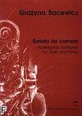 Okładka: Bacewicz Grażyna, Sonata da camera na skrzypce i fortepian