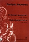 Okładka: Bacewicz Grażyna, IV Koncert skrzypcowy (wyciąg fortepianowy)