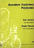Okładka: Przybylski Bronisław Kazimierz, Trzy utwory