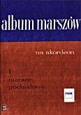 Okładka: Mart Jerzy, Album marszów z. 1: Marsze pochodowe (solo)