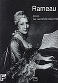 Okładka: Rameau Jean-Philippe, Album per pianoforte \ clavicembalo