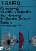 Okładka: Baird Tadeusz, Cztery nowele na orkiestrę kameralną (partytura)