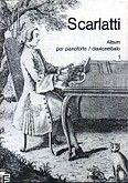 Okładka: Scarlatti Domenico, Album per pianoforte \ clavicembalo z. 1