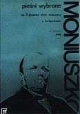 Okładka: Moniuszko Stanisław, Pieśni wybrane na chór mieszany z fortepianem ( partytura )
