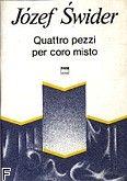 Okładka: Świder Józef, Quattro pezzi na chór mieszany (partytura)