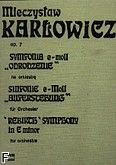 Okładka: Karłowicz Mieczysław, Symfonia e-moll Op. 7 -Odrodzenie