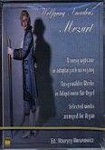 Okładka: Mozart Wolfgang Amadeusz, Utwory wybrane w adaptacjach na organy; dwie kasety