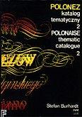 Okładka: Burhardt Stefan, Polonez. Katalog tematyczny T.2