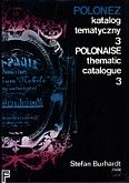 Okładka: Burhardt Stefan, Polonez. Katalog tematyczny T.3