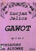 Okładka: Jelicz Lucjan, Gawot op. 2 nr 2