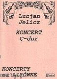 Okładka: Jelicz Lucjan, Koncert C-dur op. 4 nr 2