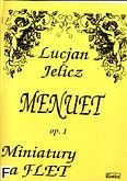 Okładka: Jelicz Lucjan, Menuet op. 1