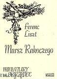Okładka: Liszt Franz, Marsz Rakoczego