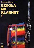 Okładka: Hejda Tadeusz, Szkoła na klarnet cz. 1
