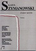 Okładka: Szymanowski Karol, Stabat Mater op.53 /part./