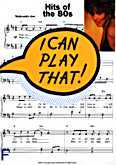 Okładka: , I can play that! Hits of the 80s