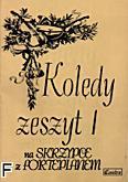Okładka: , Kolędy na skrzypce z fortep. z.1