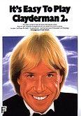 Okładka: Clayderman Richard, It's Easy To Play Richard Clayderman 2