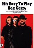 Okładka: Bee Gees The, It's Easy To Play Bee Gees.