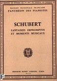 Okładka: Schubert Franz, Fantaisies, Impromptus, et Moments Musicaux