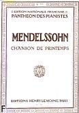 Okładka: Mendelssohn-Bartholdy Feliks, Romance N°30 : Chanson de Printemps