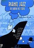 Okładka: Lucas Marie-Luce, Piano Jazz au Bord de l'Eau