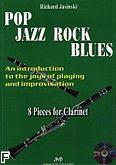 Okładka: Jasinski Richard, Pop Jazz Rock Blues. 8 Pieces for Clarinet + CD