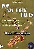 Okładka: Jasinski Richard, Pop Jazz Rock Blues. 8 Pieces for Tenor Saxophone + CD