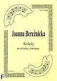 Okładka: Bereźnicka Joanna, Kolędy cz. 1 na altówkę i fortepian
