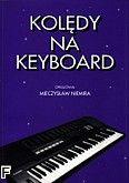 Okładka: Niemira Mieczysław, Kolędy na keyboard