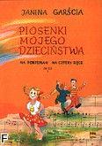 Okładka: Garścia Janina, Piosenki mojego dzieciństwa op.63, z.I