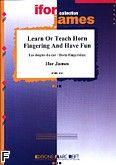 Okładka: James Ifor, Learn Or Teach Horn Fingering