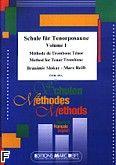 Okładka: Slokar Branimir, Reift Marc, Schule Für Tenorposaune Vol. 1