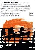 Okładka: Chopin Fryderyk, II koncert fortepianowy f-moll op.21. Transkrypcja na fortepian i kwartet smyczkowy (partytura+głosy).