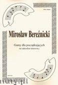 Okładka: Bereźnicki Mirosław, Gamy na saksofon tenorowy dla początkujących