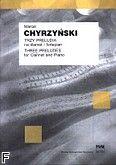 Okładka: Chyrzyński Marcel, Trzy preludia na klarnet i fortepian