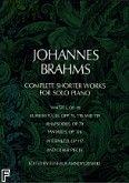 Okładka: Brahms Johannes, Complete Shorter Works For Solo Piano