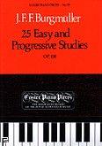 Okładka: Burgmüller Johann Friederich Franz, 25 Easy And Progressive Studies For Piano Op. 100