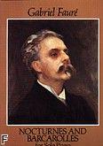 Okładka: Fauré Gabriel, Nocturnes And Barcarolles For Solo Piano