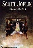 Okładka: Joplin Scott, King Of Ragtime