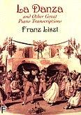Okładka: Liszt Franz, La Danza And Other Great Piano Transcriptions