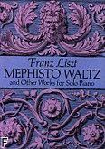 Okładka: Liszt Franz, Mephisto Waltz And Other Wo rks For Solo Piano