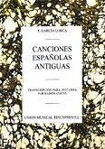 Okładka: Lorca Garcia F., Canciones Espanolas Antiguas para Guitarra