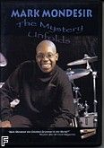 Okładka: Mondesir Mark, The Mystery Unfolds DVD