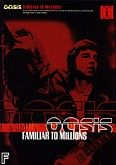 Okładka: Oasis, Familiar To Millions