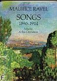 Okładka: Ravel Maurice, Songs 1896-1914